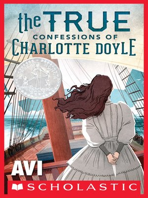 cover image of The True Confessions of Charlotte Doyle