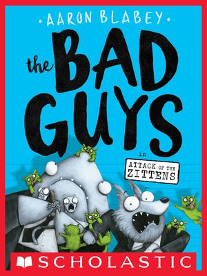The Bad Guys in Attack of the Zittens by Aaron Blabey