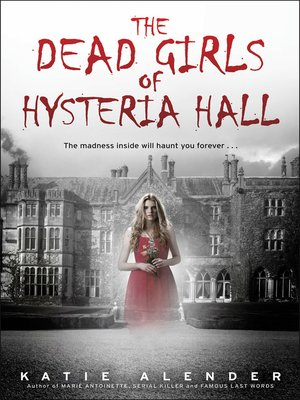 cover image of The Dead Girls of Hysteria Hall