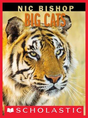 cover image of Nic Bishop Big Cats