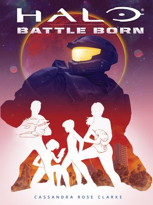 cover image of Battle Born (Battle Born: A Halo Young Adult Novel Series #1)