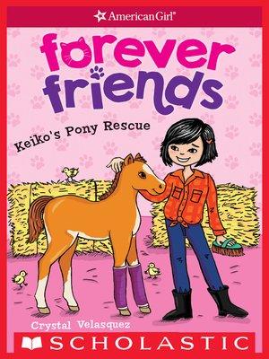cover image of Keiko's Pony Rescue