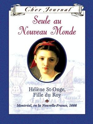 cover image of Seule au Nouveau Monde