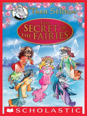 cover image of Thea Stilton Special Edition: The Secret of the Fairies