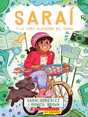 cover image of Saraí y la Feria Alrededor del Mundo (Sarai and the Around the World Fair)
