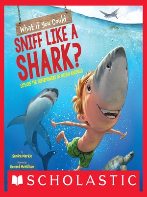 cover image of What If You Could Sniff Like a Shark?
