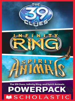cover image of The 39 Clues, Infinity Ring, and Spirit Animals Powerpack