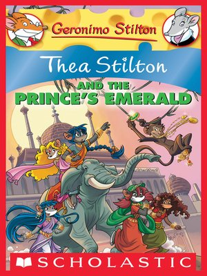 cover image of Thea Stilton and the Prince's Emerald
