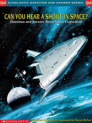 cover image of Can You Hear a Shout in Space?