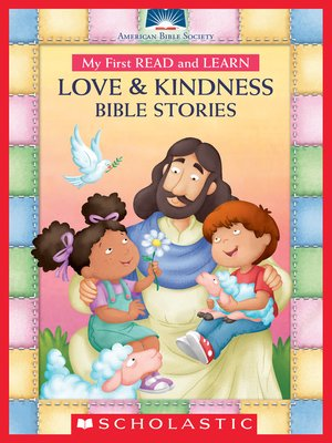 cover image of My First Read and Learn Love & Kindness Bible Stories