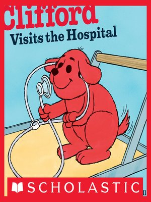 cover image of Clifford Visits the Hospital
