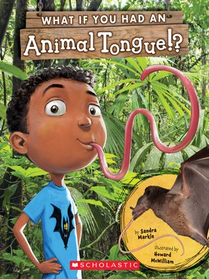 cover image of What If You Had an Animal Tongue!?