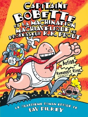 cover image of Capitaine Bobette et la machination machiavélique du professeur K.K. Prout
