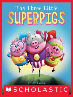 cover image of The Three Little Superpigs