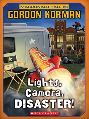 cover image of Lights, Camera, Disaster!