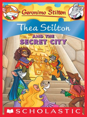 cover image of Thea Stilton and the Secret City