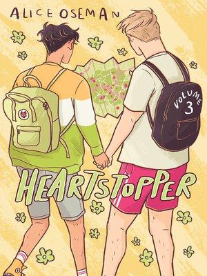 cover image of Heartstopper, Volume 3