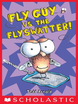 cover image of Fly Guy vs. the Flyswatter!