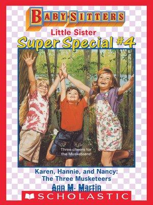 cover image of Karen, Hannie & Nancy: The Three Musketeers