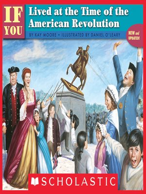 cover image of If You Lived At the Time of the American Revolution