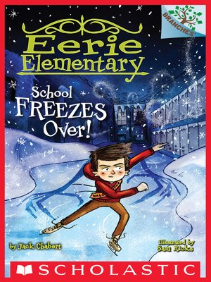 cover image of School Freezes Over!