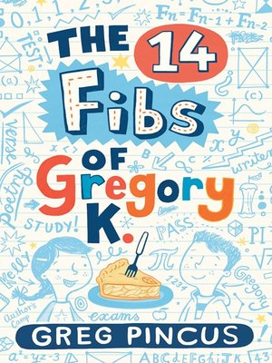 cover image of The 14 Fibs of Gregory K.