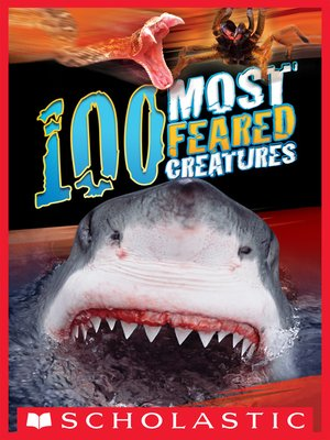 cover image of 100 Most Feared Creatures on the Planet