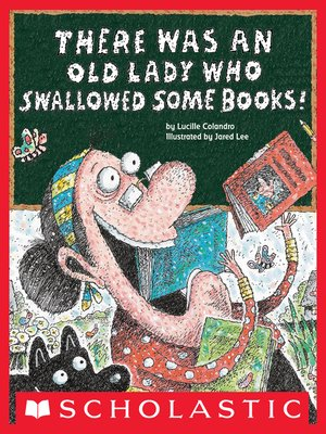 cover image of There Was an Old Lady Who Swallowed Some Books!