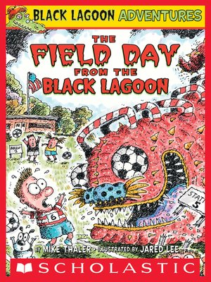 cover image of The Field Day from the Black Lagoon