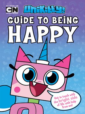 cover image of Unikitty's Guide to Being Happy