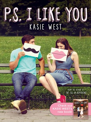 P S  I Like You by Kasie West · OverDrive (Rakuten OverDrive