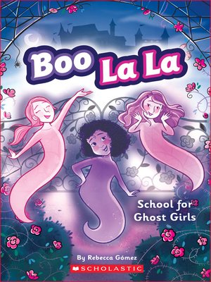 cover image of School for Ghost Girls