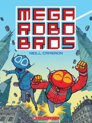 cover image of Mega Robo Bros