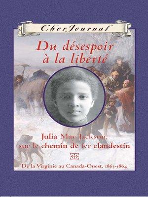 cover image of Du désespoir à la liberté