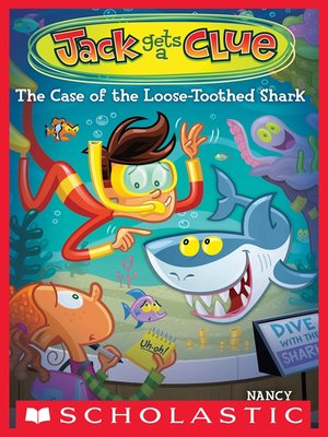 cover image of The Case of the Loose-Toothed Shark