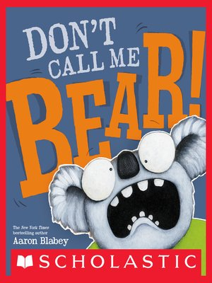 cover image of Don't Call Me Bear!