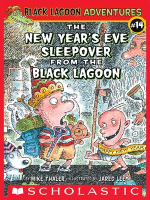 cover image of The New Year's Eve Sleepover from the Black Lagoon