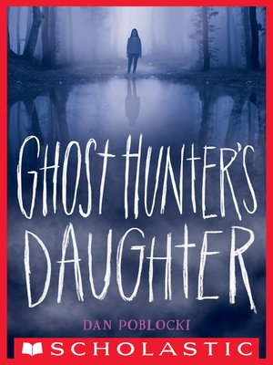 cover image of Ghost Hunter's Daughter