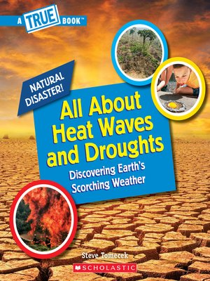 cover image of All About Heat Waves and Droughts