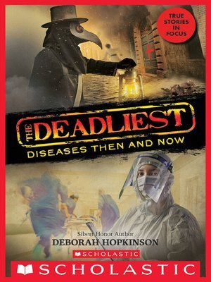 cover image of The Deadliest Diseases Then and Now
