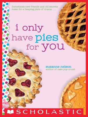 cover image of I Only Have Pies for You