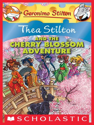cover image of Thea Stilton and the Cherry Blossom Adventure