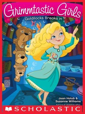cover image of Goldilocks Breaks In