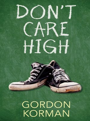 cover image of Don't Care High
