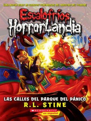 cover image of Las calles del Parque del Pánico