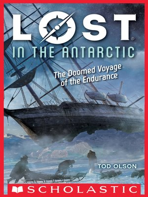cover image of Lost in the Antarctic: The Doomed Voyage of the Endurance