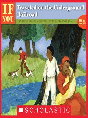 cover image of If You Traveled on the Underground Railroad