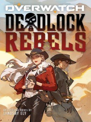 cover image of Deadlock Rebels