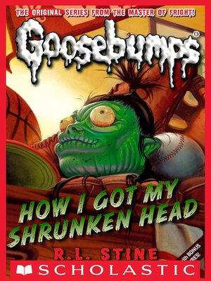 cover image of How I Got My Shrunken Head