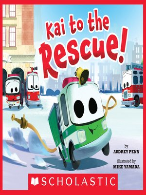 cover image of Kai to the Rescue!